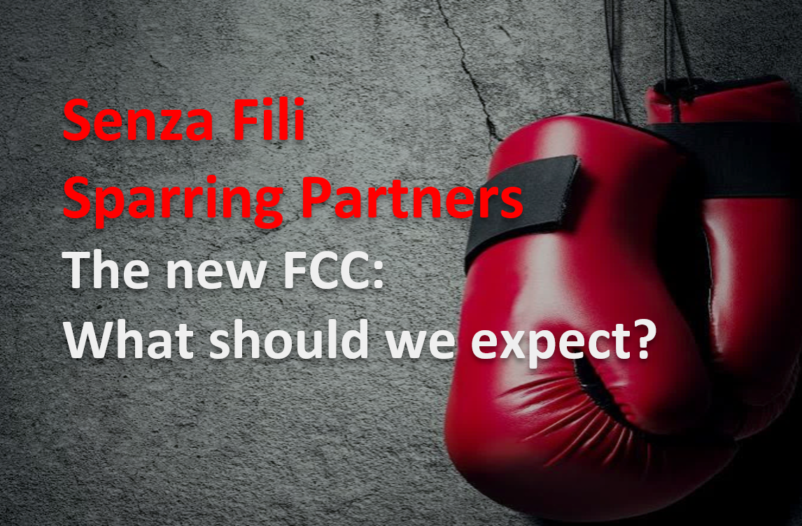 The new FCC: What should we expect?